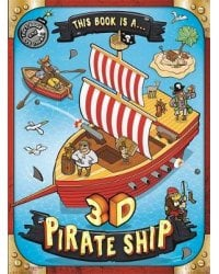 This Book is a... 3D Pirate Ship