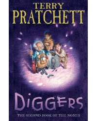 Diggers. The Second Book of the Nomes
