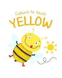 Colours to Touch. Yellow