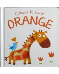 Colours to Touch. Orange