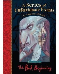 Series of Unfortunate Events 1: The Bad Beginning