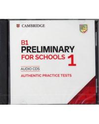Audio CD. Cambridge Preliminary for Schools 1. В1
