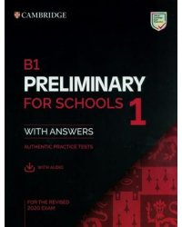 Preliminary for Schools 1. Exam Student's Book with Answers. B1 (+ Audio CD)