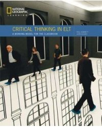 Critical Thinking in ELT: A practical working model for the classroom