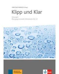 Klipp und Klar. Neu Lösungen. Übungsgrammatik Mittelstufe B2/C1