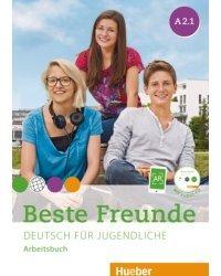 Beste Freunde A2.1: Deutsch für Jugendliche. Deutsch als Fremdsprache. Arbeitsbuch (+ Audio CD)