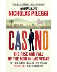 Casino. The Rise and Fall of the Mob in Las Vegas