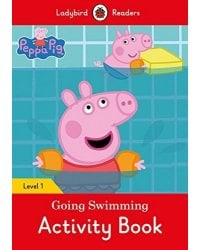Peppa Pig: Going Swimming. Activity Book. Level 1