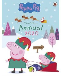Peppa Pig. The Official Annual 2019