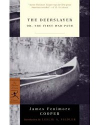 The Deerslayer or, The First War-Path
