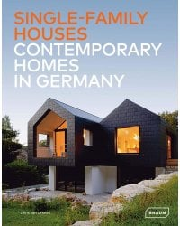 Single-Family Houses. Contemporary Homes in Germany