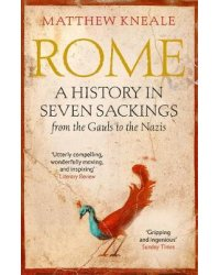 Rome. A History in Seven Sackings