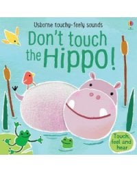 Usborne Don't Tickle Hippo! Board Book