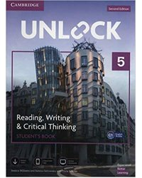 Unlock. Level 5. Reading, Writing, & Critical Thinking. Student's Book