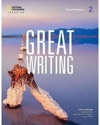 Great Writing 2. Great Paragraphs. Student Book with Online Workbook
