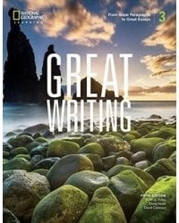 Great Writing 3. From Great Paragraphs to Great Essays. Student Book