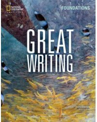 Great Writing. Foundations. Student Book with Online Workbook