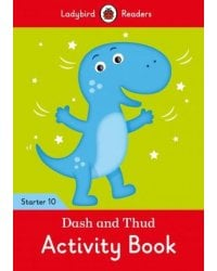 Dash and Thud. Level 10. Activity Book
