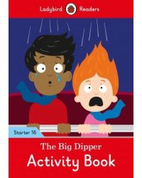 The Big Dipper. Level 16. Activity Book