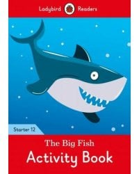 The Big Fish. Level 12. Activity Book