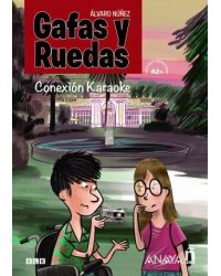 Gafas y Ruedas: Conexion Karaoke (A2+)