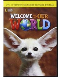 CD-ROM. Welcome to Our World 1. Interactive Whiteboard Software
