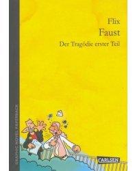 Faust. Der Tragodie erster Teil