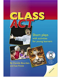 Class Act: Short Plays with activites for young learners. Book with photocopiable activities (+ Audio CD)