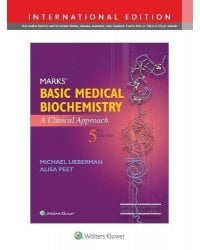 Marks' Basic Medical Biochemistry. A Clinical Approach