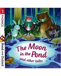 Stage 3. Phonics: Moon in Pond and Other Tales