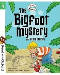 Stage 4: Biff, Chip and Kipper: Bigfoot Mystery and Other Stories