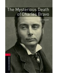 Oxford Bookworms Library: Level 3. The Mysterious Death of Charles Bravo Audio Pack (+ Audio CD)