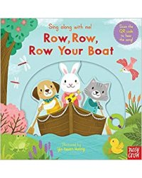 Sing Along With Me! Row, Row, Row Your Boat. Board book