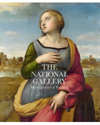 The National Gallery. Masterpieces of Painting