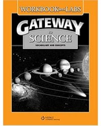 Gateway to Science: Workbook with Labs