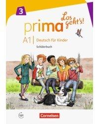 Prima A1.3. Los geht's! Deutsch fur Kinder. Schuelerbuch mit MP3-Download