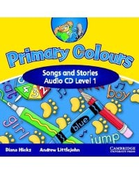 Audio CD. Primary Colours. Level 1. Songs & Stories
