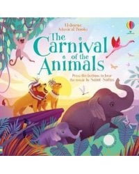 The Carnival of Animals Sound. Board Book