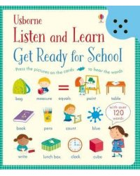 Listen and Learn. Get Ready for School