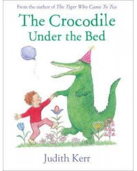 The Crocodile under bed