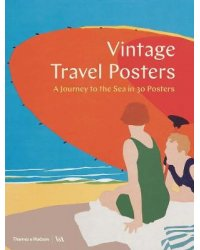 Vintage Travel Posters. A Journey to the Sea in 30 Posters
