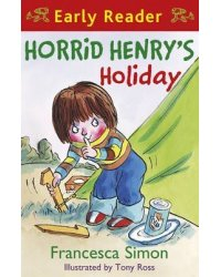 Early Reader: Horrid Henry's Holiday