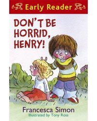 Dont be horrid Henry!