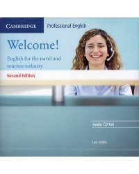 Audio CD. Welcome! English for the Travel and Tourism Industry