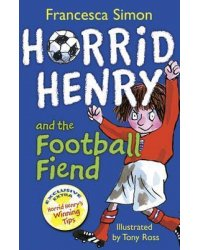 Horrid Henry and the Football Fiend. Book 14
