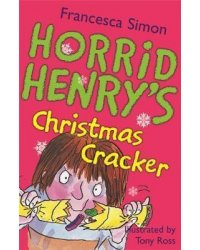 Horrid Henry's Christmas Cracker. Book 15