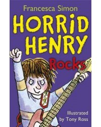 Horrid Henry Rocks. Book 19