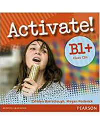 Audio CD. Activate! B1+. Class CDs