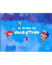 El mundo de Valentina 1. Libro del alumno