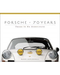 Porsche 70 Years. There Is No Substitute